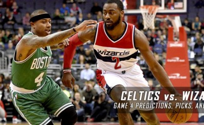 Celtics Vs Wizards Series Game 4 Predictions Odds Preview