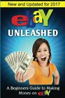 EBAY UNLEASHED: A BEGINNERS GUIDE TO SELLING ON EBAY By Nick Vulich **Mint**