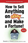 How to Sell Anything on eBay… and Make a Fortune (Sellingpower S.).