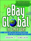 Ebay Global the Smart Way – Buying and Selling Internationally on the World