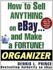 HOW TO SELL ANYTHING ON EBAY . . . AND MAKE A FORTUNE! By Dennis Prince *VG+*