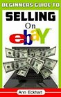 Ebay 25th Seller Secrets by Ann Eckhart 2020 Beginners Guide To Selling On Ebay