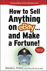 How to Sell Anything on Ebay … and Make a Fortune!, Paperback by Prince, De…