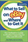 What to Sell on Ebay And Where to Get It, Paperback by Malta, Chris; Suttora,…