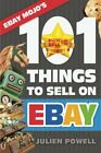 EBAY MOJO – 101 THINGS TO SELL ON EBAY: EBAY MOJO By Julien Powell **BRAND NEW**