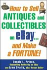 How to Sell Antiques and Collectibles on eBay… An… by Dralle, Lynn Paperback