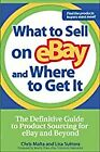 What to Sell on eBay and Where to Get It: The Definitive Gui BOOK(PAPERBACK)