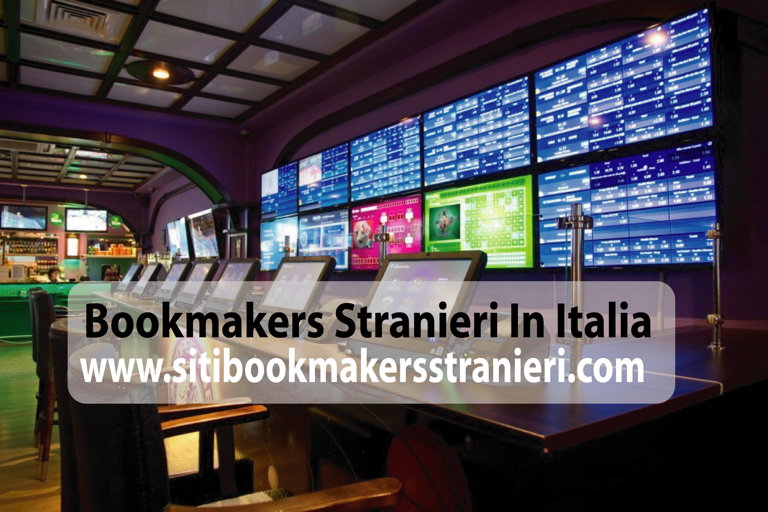 Introducing Bookmakers Stranieri in Italia
