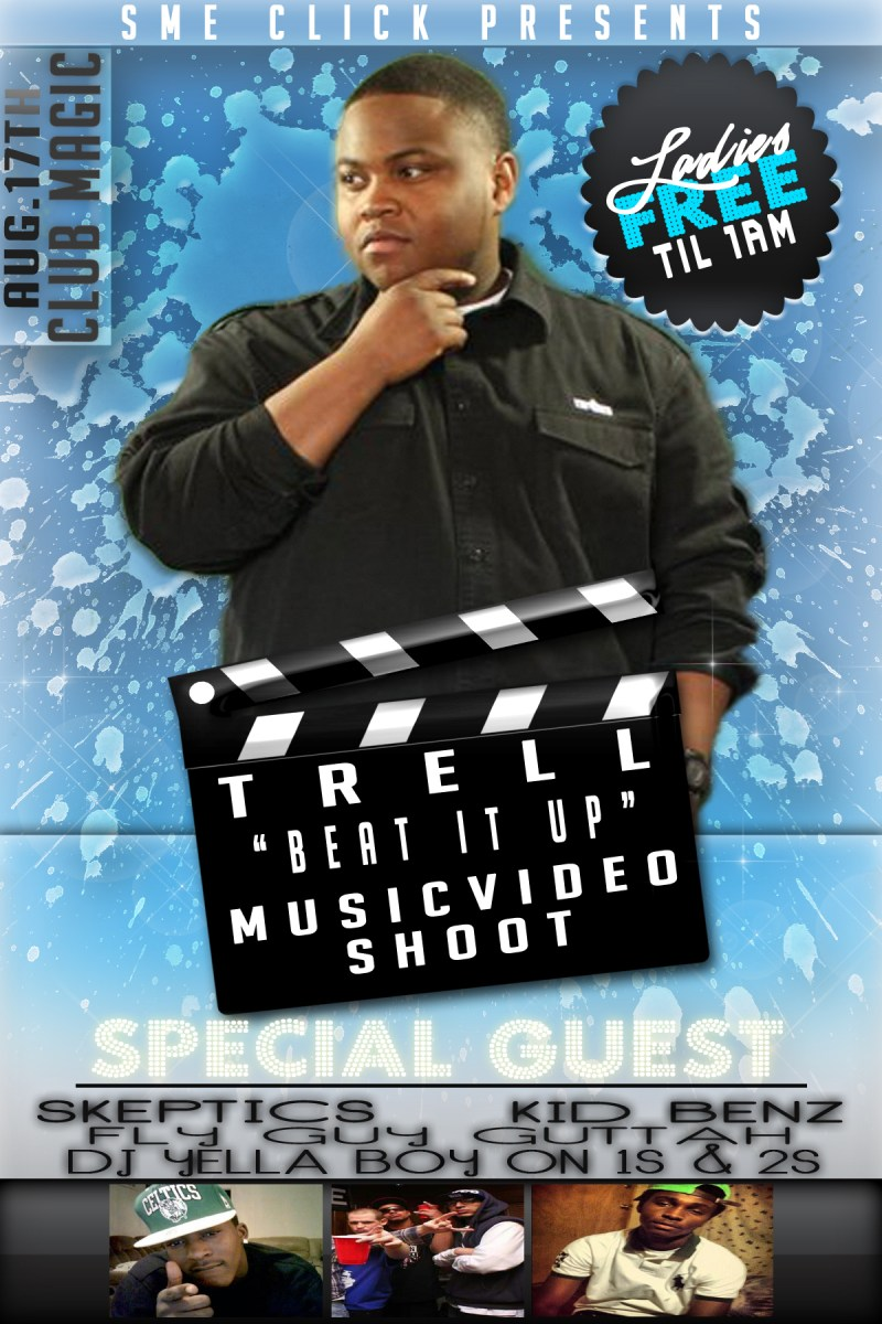 TRELL BEAT IT UP MUSIC VIDEO SHOOT FLYER  TCLGD