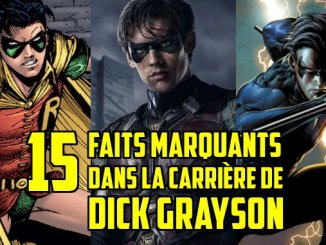 dick grayson robin titans 15 faits importants