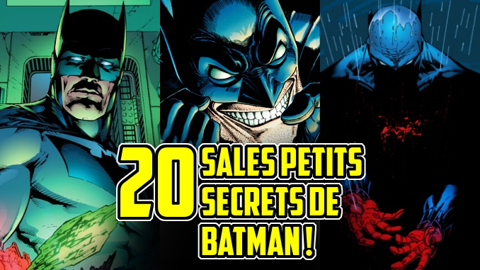 sombres secrets Batman