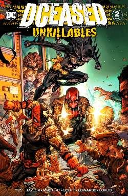 DCeased Unkillables 2 avis critique review