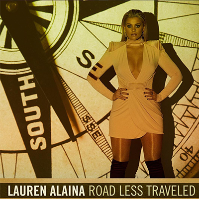 Lauren Alaina - Road Less Traveled - New Country Releases