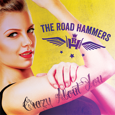 Crazy About You - The Road Hammers - New Country Releases