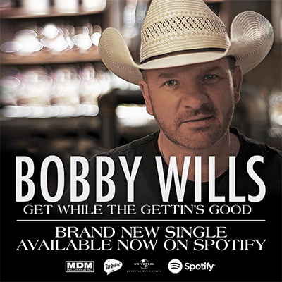 Bobby Wills Get While the Gettin's good