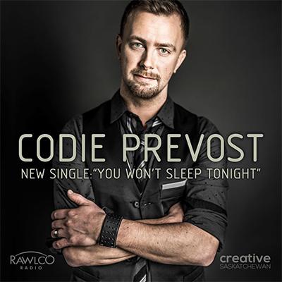 Codie Prevost You Won't Sleep Tonight