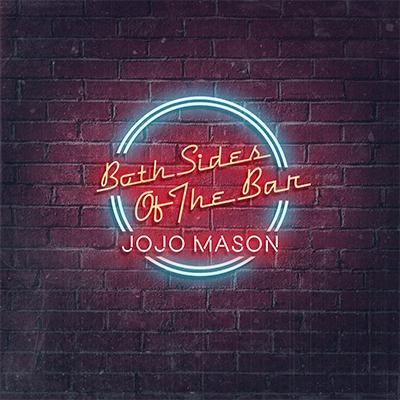 Jojo Mason - Both Sides of the Bar