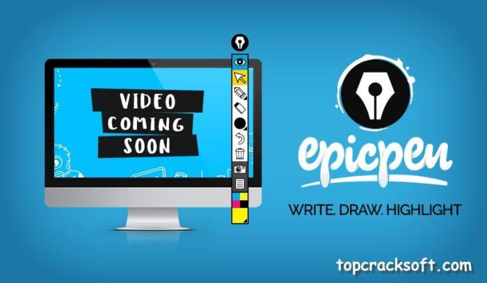 Epic Pen Pro Torrent Download 2021