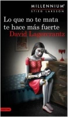 lo-que-no-te-mata-te-hace-mas-fuerte-serie-millennium-4_david-lagercrantz_201505251717