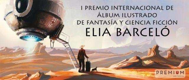 Premio Álbum Ilustrado-Fantasía-Ciencia Ficción Elia Barceló