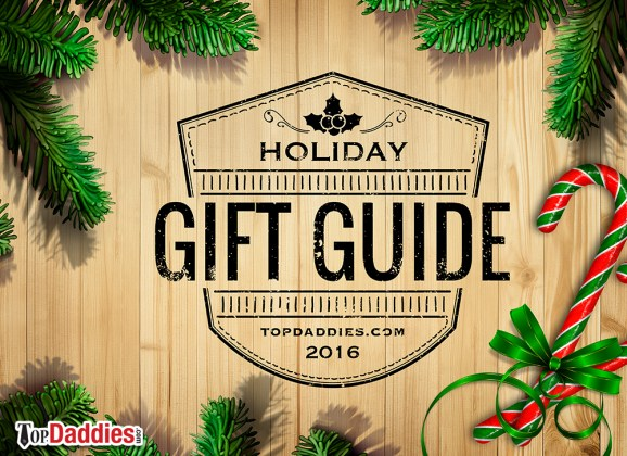 2016 TopDaddies Holiday Gift Guide – Gift Ideas For Dads & More!