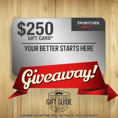 Father's Day Giveaway | $250 Sport Chek Gift Card!