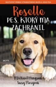 Roselle Pes, ktorý ma zachránil Knihy o psoch