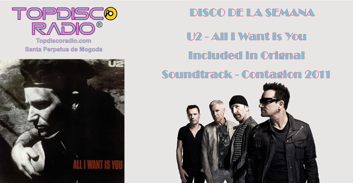 U2 - All I want is you BSO Contagion 2011 - Topdisco Radio
