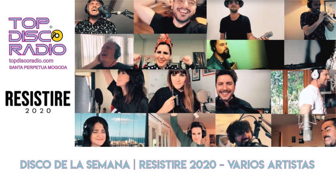 Resistire 2020 Varios Artistas - Topdisco Radio