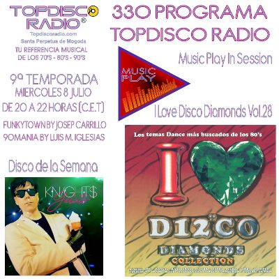 330 Programa Topdisco Radio Music Play I Love Disco Diamonds Vol 27 in session - Funkytown - 90mania - 08.07.20