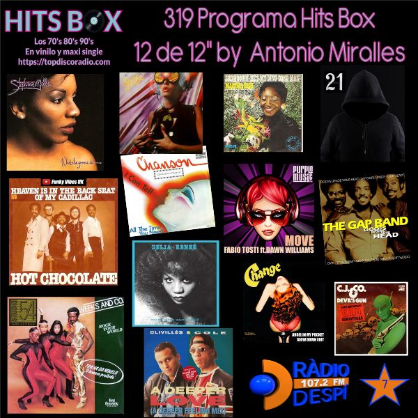 319 Programa Hits Box - Antonio Miralles - Topdisco Radio - Dj. Xavi Tobaja
