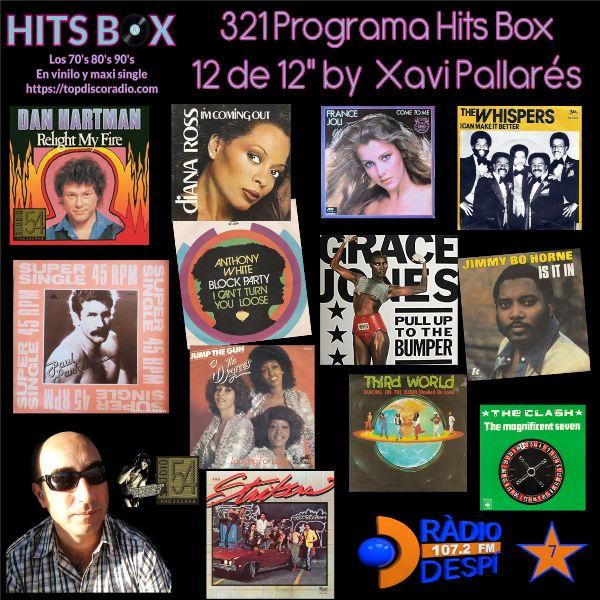 321 Programa Hits Box - Xavi Pallares - Topdisco Radio - Dj. Xavi Tobaja