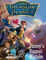 Treasure Planet: Disney's Biggest Mistake