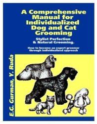 A Comprehensive Manual for Individualized Grooming by Efroim Gurman and Yanina Ruda (2011)
