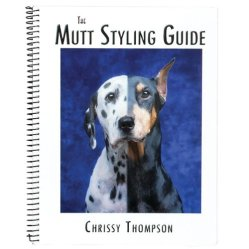The Mutt Styling Guide by Chrissy Thompson (2005)