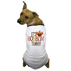 CafePress - It's Gobblin' Time! - Dog T-Shirt