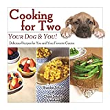 Cooking for Two: Your Dog & You! by Brandon Schultz