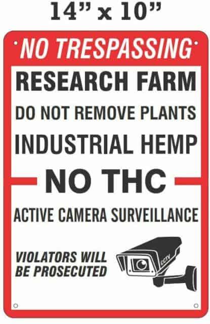 No Trespassing Industrial Hemp Sign
