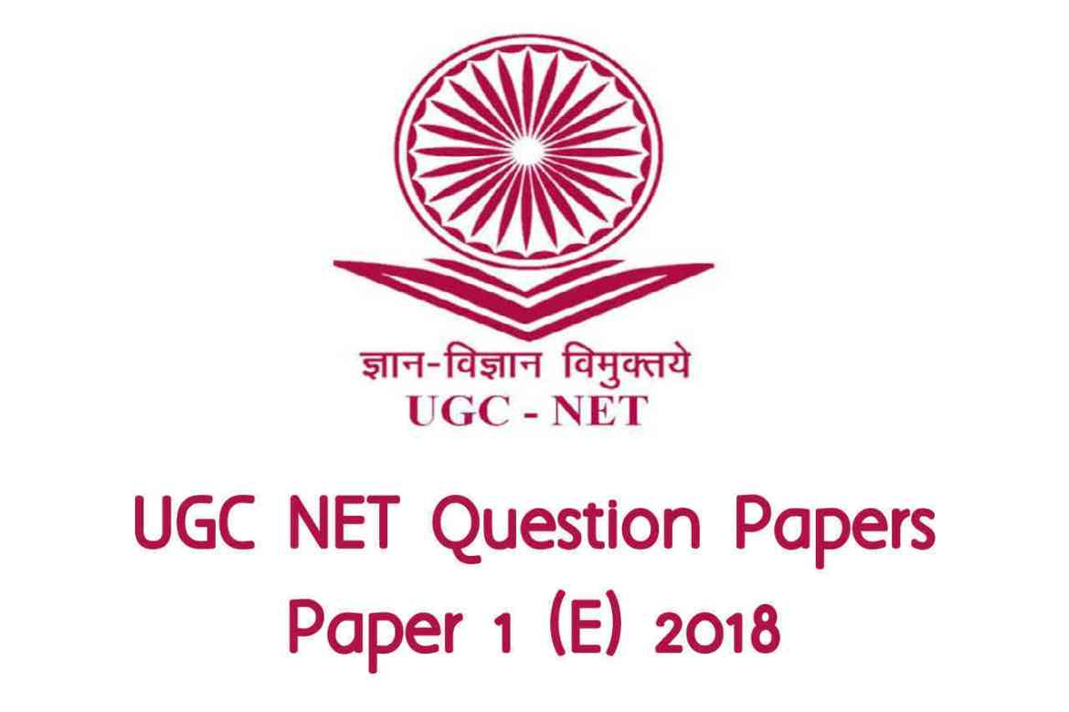 UGC NET July 2018 (E) Paper 1 with Answers