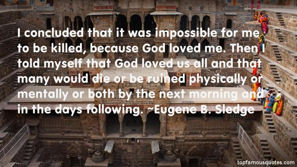 Eugene B Sledge quotes top famous quotes and sayings by
