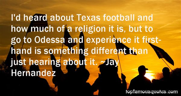 Texas Football Quotes best 3 famous quotes about Texas