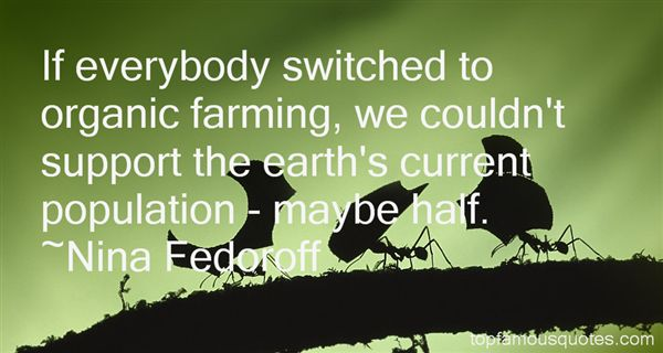 Farming Quotes Amusing Famous Quotes About Organic Farming Picture