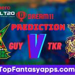 TKR vs GUY Dream11 Team Prediction Today's Match CPL, 100% Winning