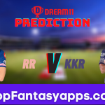 RR vs KKR Dream11 Team Prediction for Todays IPL Match,100% Winning