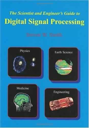 The Scientist and Engineers Guide to Digital Signal Processing  Download free books legally