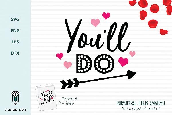 Free You'll do svg file for silhouette cameo, Cricut Explore and others cutting machines
