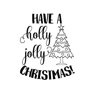 Have A Holly Jolly Christmas Free Svg File Topfreedesigns