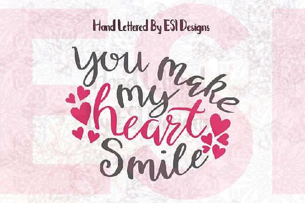 You make my heart smile Free Svg Quote