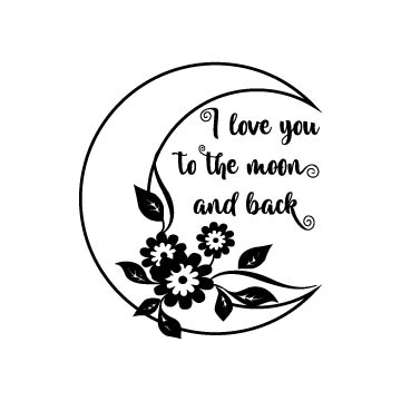 I love you to the moon and back svg