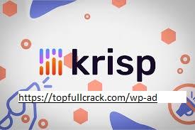 Krisp 1.23.3 Crack 2021